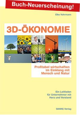 Bücher über CSR, Nachhaltigkeit Buch 3D-ÖKONOMIE